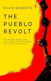 The Pueblo Revolt av David Roberts (Lydbok-CD)