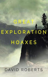 Omslag - Great Exploration Hoaxes