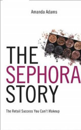 Omslag - The Sephora Story
