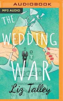 The Wedding War av Liz Talley (Lydbok-CD)