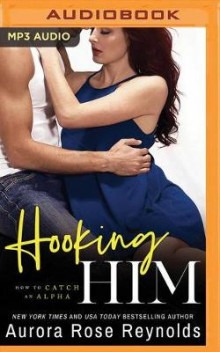 Hooking Him av Aurora Rose Reynolds (Lydbok-CD)