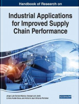 Omslag - Handbook of Research on Industrial Applications for Improved Supply Chain Performance