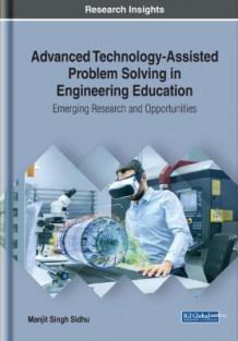 Advanced Technology-Assisted Problem Solving in Engineering Education av Manjit Singh Sidhu (Innbundet)