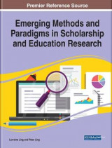 Omslag - Emerging Methods and Paradigms in Scholarship and Education Research