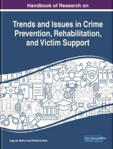 Omslag - Handbook of Research on Trends and Issues in Crime Prevention, Rehabilitation, and Victim Support