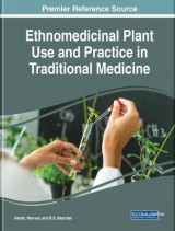 Omslag - Ethnomedicinal Plant Use and Practice in Traditional Medicine
