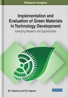 Implementation and Evaluation of Green Materials in Technology Development (Innbundet)