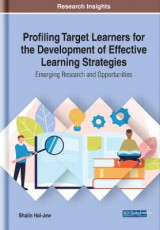 Omslag - Profiling Target Learners for the Development of Effective Learning Strategies: Emerging Research and Opportunities
