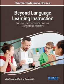 Language Learning Instruction for Culturally and Linguistically Diverse Students: Emerging Research and Opportunities (Innbundet)