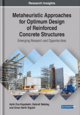 Omslag - Metaheuristic Approaches for Optimum Design of Reinforced Concrete Structures: Emerging Research and Opportunities