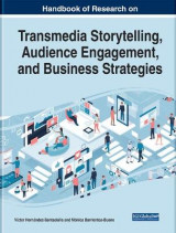 Omslag - Handbook of Research on Transmedia Storytelling, Audience Engagement, and Business Strategies