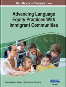 Handbook of Research on Advancing Language Equity Practices With Immigrant Communities (Innbundet)