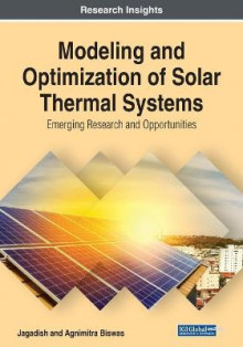 Modeling and Optimization of Solar Thermal Systems av Jagadish og Agnimitra Biswas (Heftet)