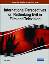 Omslag - International Perspectives on Rethinking Evil in Film and Television