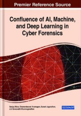 Omslag - Confluence of AI, Machine, and Deep Learning in Cyber Forensics