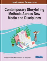 Omslag - Handbook of Research on Contemporary Storytelling Methods Across New Media and Disciplines