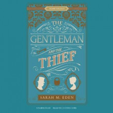 The Gentleman and the Thief av Sarah M Eden (Lydbok-CD)