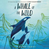 A Whale of the Wild av Rosanne Parry (Lydbok-CD)