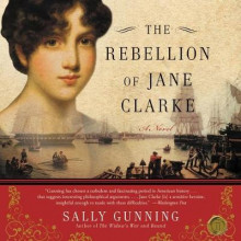 The Rebellion of Jane Clarke av Sally Cabot Gunning (Lydbok-CD)