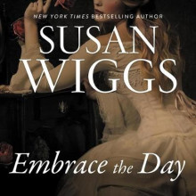 Embrace the Day av Susan Wiggs (Lydbok-CD)