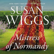The Mistress of Normandy av Susan Wiggs (Lydbok-CD)