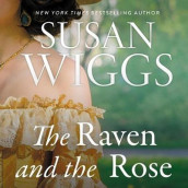 The Raven and the Rose Lib/E av Susan Wiggs (Lydbok-CD)