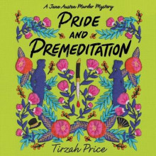Pride and Premeditation av Tirzah Price (Lydbok-CD)
