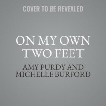 On My Own Two Feet (Lydbok-CD)