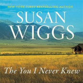 The You I Never Knew av Susan Wiggs (Lydbok-CD)