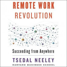Remote Work Revolution av Tsedal Neeley (Lydbok-CD)