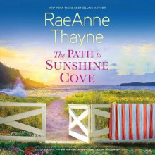 The Path to Sunshine Cove av Raeanne Thayne (Lydbok-CD)