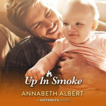 Up in Smoke av Annabeth Albert (Lydbok-CD)