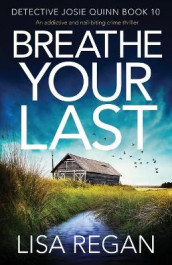 Breathe Your Last av Lisa Regan (Heftet)