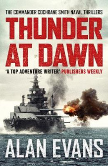 Thunder At Dawn av Alan Evans (Heftet)
