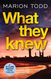 What They Knew av Marion Todd (Heftet)