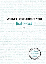 Omslag - What I Love About You: Best Friend