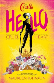 Disney Cruella: Hello, Cruel Heart av Maureen Johnson (Heftet)