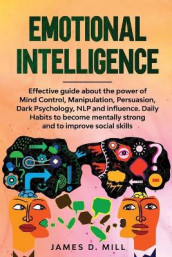 Emotional Intelligence av James D Mill (Heftet)