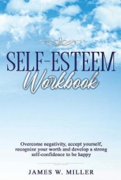 Self-Esteem Workbook av James W Miller (Heftet)