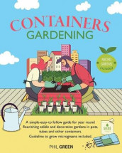 Container Gardening av Phil Green (Heftet)