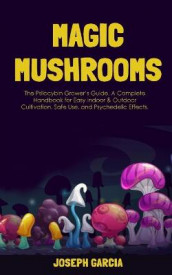 Magic Mushrooms av Joseph Garcia (Heftet)