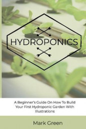 Hydroponics av Mark Green (Heftet)