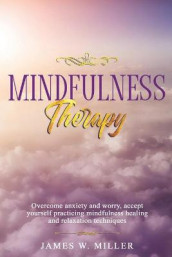 Mindfulness Therapy av James W Miller (Heftet)