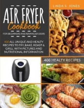 AIR FRYER COOKBOOK for beginners and advanced users av Linda S Jones (Heftet)
