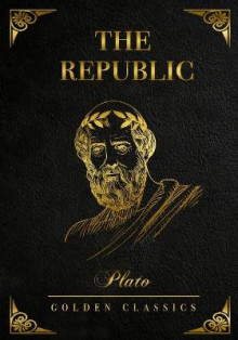 The Republic av Plato, Benjamin Jowett og Golden Classics (Heftet)