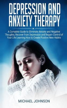 Depression and Anxiety Therapy av Michael Johnson (Heftet)