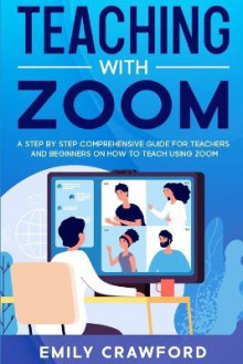 Teaching With Zoom av Emily Crawford (Heftet)