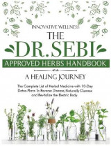 Omslag - The Dr. Sebi Approved Herbs Handbook - A Healing Journey
