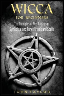 Wicca for Beginners av John Taylor (Heftet)