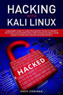 Hacking with Kali Linux av Zach Codings (Heftet)